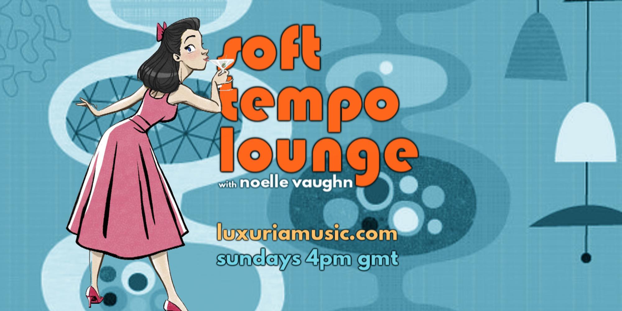 Soft Tempo Lounge Premiers 10.31.2021